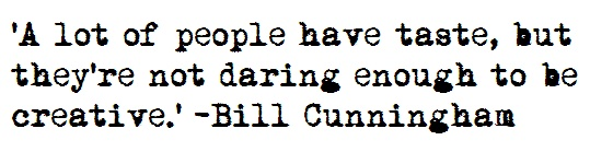 bill-cunningham-fashion-quotes-style-icon-brand-29